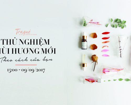Workshop Thử Nghiệm Mùi Hương Mới Theo Cách Của Bạn