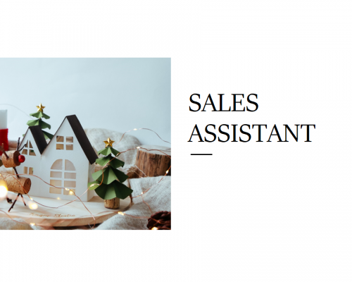 WE'RE HIRING: SALES ASSISTANT