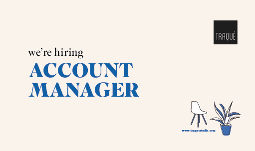 WE'RE HIRING: ACCOUNT MANAGER